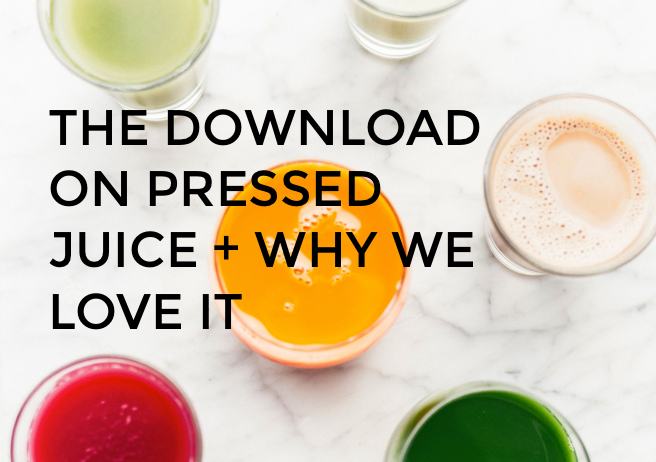 THE DOWNLOAD ON COLD PRESSED JUICE