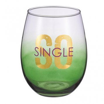 "Grasslands Road ""So Single"" Stemless Glass"