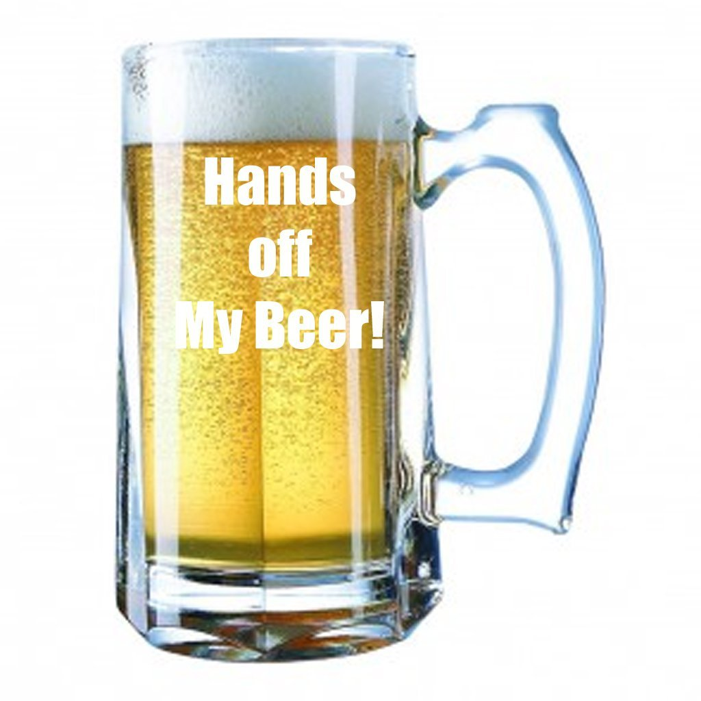 "Giant Beer Mug 28 Ounces Personalized Beer Stein - ""Hands off my beer!"""