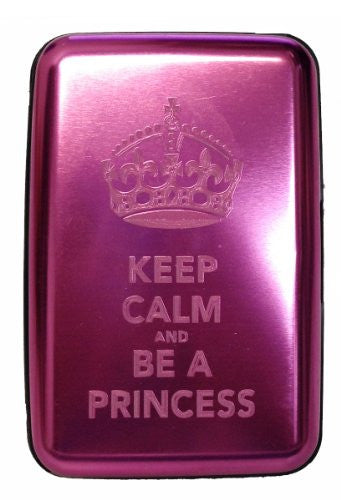 Keep Calm and Be A Princess - Silver Aluminum Hard Credit Card Wallet