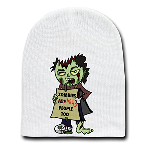 'Zombies Were People Too' Funny Undead Holding Sign - White Beanie Skull Cap/Hat