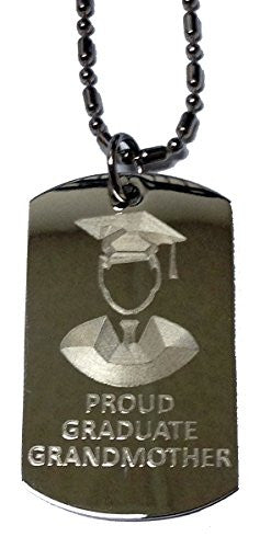 PROUD GRANDMOTHER of Boy / Male Graduate - Military Dog Tag, Luggage Tag Metal Chain Necklace