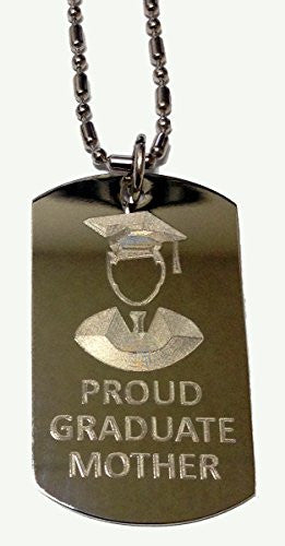 PROUD MOTHER of Boy / Male Graduate - Military Dog Tag, Luggage Tag Metal Chain Necklace