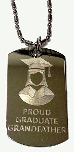 PROUD GRANDFATHER of Girl / Female Graduate - Military Dog Tag, Luggage Tag Metal Chain Necklace