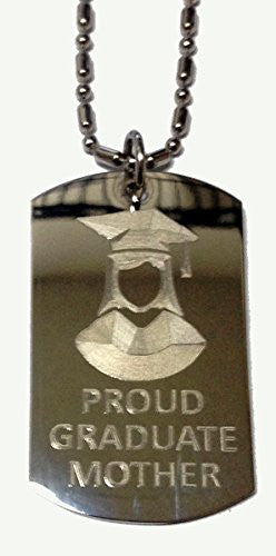 PROUD MOTHER of Girl / Female Graduate - Military Dog Tag, Luggage Tag Metal Chain Necklace