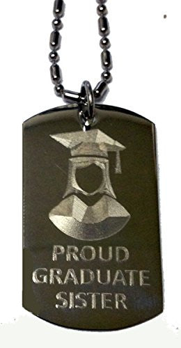 PROUD SISTER of Girl / Female Graduate - Military Dog Tag, Luggage Tag Metal Chain Necklace