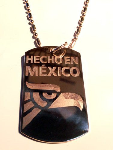 Hecho in Mexico Eagle Logo Symbol - Military Dog Tag Luggage Tag Key Chain Metal Chain Necklace