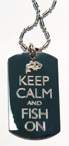 Keep Calm & Fish On Bass Fisherman - Military Dog Tag, Luggage Tag Metal Chain Necklace