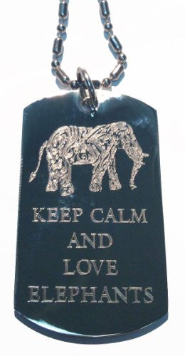 Keep Calm and Love Elephants - Military Dog Tag, Luggage Tag Metal Chain Necklace