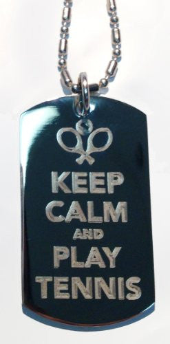 Keep Calm & Play Tennis w/ Racquet - Military Dog Tag, Luggage Tag Metal Chain Necklace