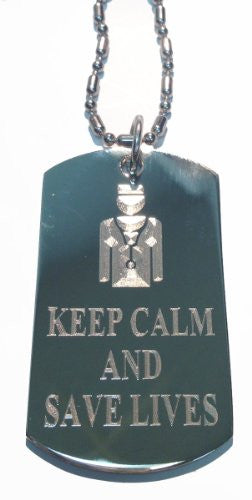 Keep Calm and Save Lives Medical Staff - Military Dog Tag, Luggage Tag Metal Chain Necklace
