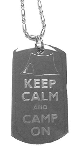 Keep Calm and Camp On Tent - Luggage Metal Chain Necklace Military Dog Tag