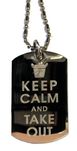Keep Calm and Take Out Chinese Food Container - Military Dog Tag, Luggage Tag Metal Chain Necklace