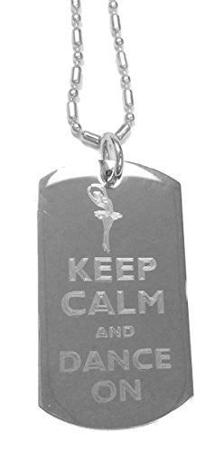 Keep Calm and Dance On Ballet Dancer - Luggage Metal Chain Necklace Military Dog Tag
