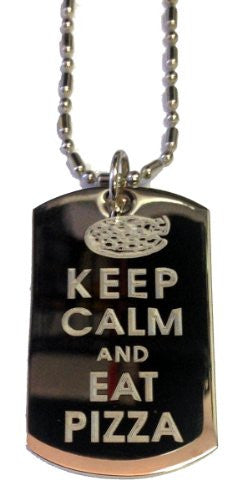 Keep Calm and Eat Pizza - Military Dog Tag, Luggage Tag Metal Chain Necklace