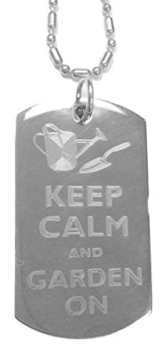 Keep Calm and Garden On - Luggage Metal Chain Necklace Military Dog Tag