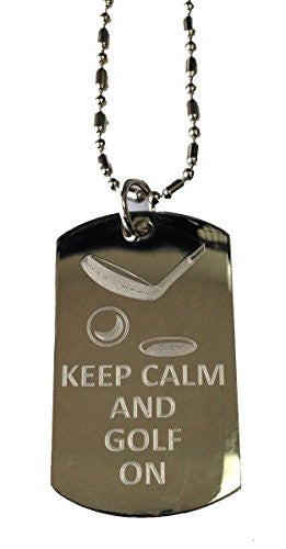 Keep Calm and Golf On - Military Dog Tag, Luggage Tag Metal Chain Necklace