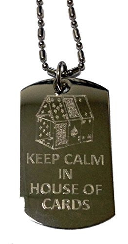 Keep Calm In House of Cards - Military Dog Tag, Luggage Tag Metal Chain Necklace