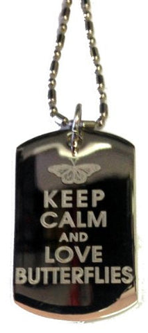 Keep Calm and Love Butterflies - Military Dog Tag, Luggage Tag Metal Chain Necklace