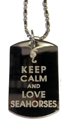 Keep Calm and Love Seahorses - Military Dog Tag, Luggage Tag Metal Chain Necklace