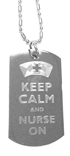 Keep Calm and Nurse On - Luggage Metal Chain Necklace Military Dog Tag
