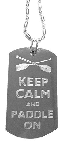 Keep Calm and Paddle On - Luggage Metal Chain Necklace Military Dog Tag