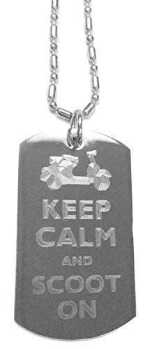 Keep Calm and Scoot On Scooter - Luggage Metal Chain Necklace Military Dog Tag