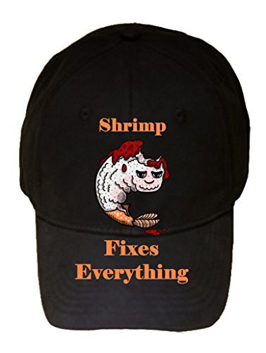'Shrimp Fixes Everything' Food Humor Cartoon - 100% Cotton Adjustable Hat