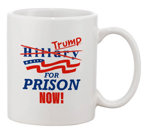 Ceramic Coffee Mug - Trump for Prison Now! Presidential Parody Design
