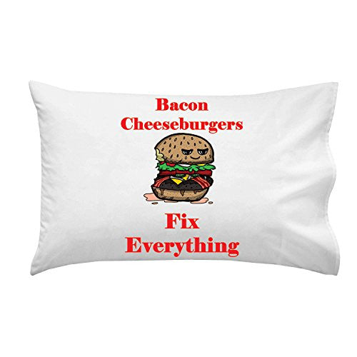 'Bacon Cheeseburgers Fix Everything' Food Humor Cartoon - Pillow Case Single Pillowcase