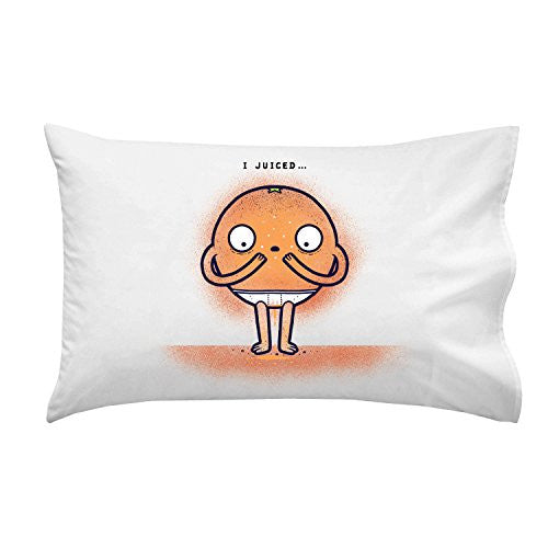 'I Juiced' Orange Fruit Humor - Pillow Case Single Pillowcase