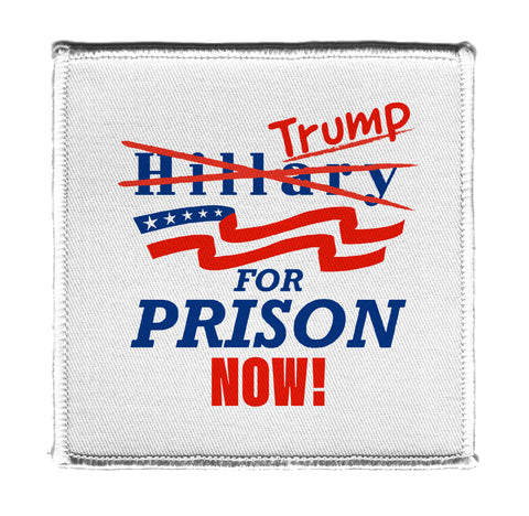 Trump for Prison Now! Presidential Parody Design - 4x4 in Novelty Iron On Patch Applique