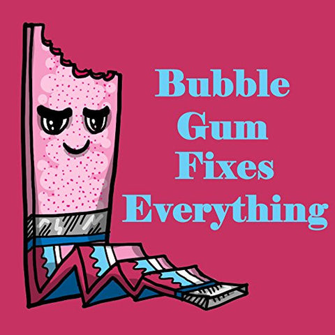 'Bubblegum Fixes Everything' Food Humor Cartoon - Vinyl Sticker
