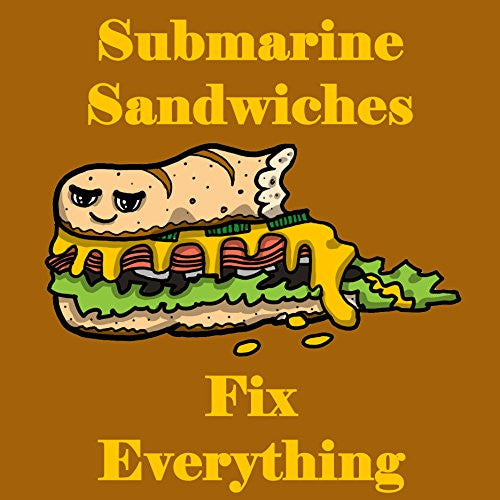 'Submarine Sandwiches Fix Everything' Food Humor Cartoon - Vinyl Sticker