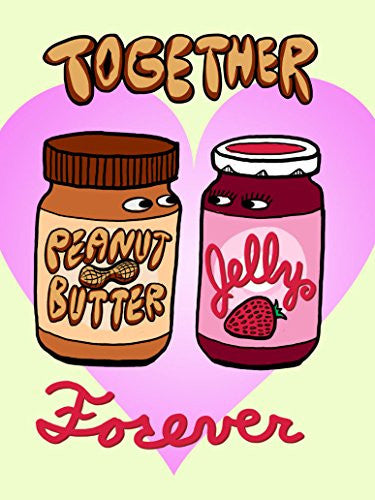 'PBJ Forever' Funny Love Heart Together Romance 18x24 - Vinyl Print Poster