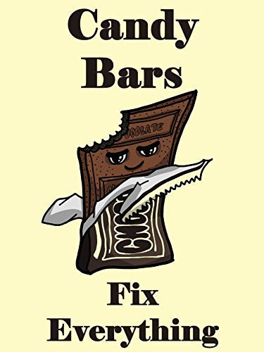 'Candy Bars Fix Everything' Food Humor Cartoon 18x24 - Vinyl Print Poster