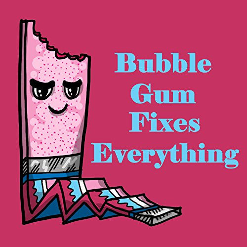 'Bubblegum Fixes Everything' Food Humor Cartoon 18x18 - Vinyl Print Poster