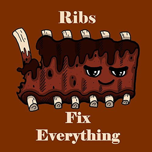 'Ribs Fix Everything' Food Humor Cartoon 18x18 - Vinyl Print Poster