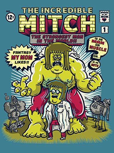 'The Incredible Mitch' Cartoon Parody 18x24 - Vinyl Print Poster