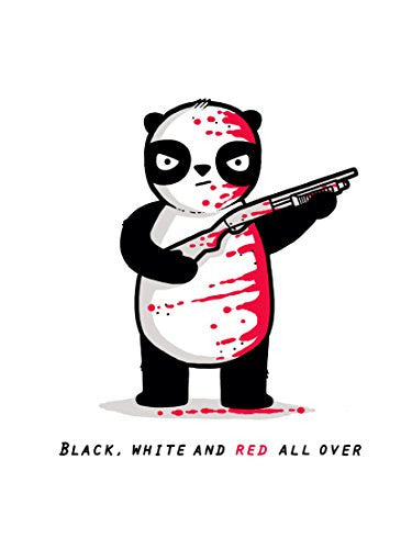 'Black, White And Red All Over' Funny Panda Bear w/ Shotgun Riddle Cartoon 18x24 - Vinyl Print Poster