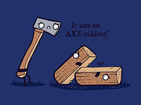 'Axeciddent' Pun HUmor Cartoon Axe & Wood 24x18 - Vinyl Print Poster