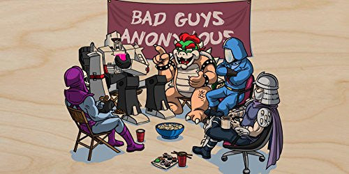 'Bad Guys Anonymous' Hero & Video Game Villains Parody - Plywood Wood Print Poster Wall Art