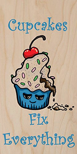 'Cupcakes Fix Everything' Food Humor Cartoon - Plywood Wood Print Poster Wall Art