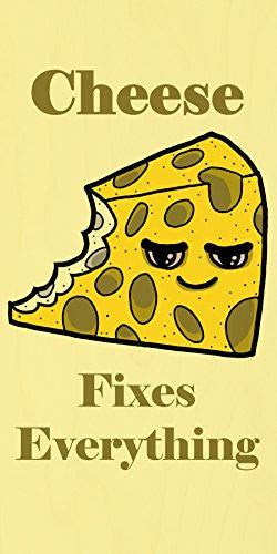 'Cheese Fixes Everything' Food Humor Cartoon - Plywood Wood Print Poster Wall Art