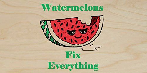 'Watermelons Fix Everything' Food Humor Cartoon - Plywood Wood Print Poster Wall Art