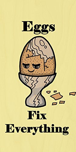 'Eggs Fix Everything' Food Humor Cartoon - Plywood Wood Print Poster Wall Art