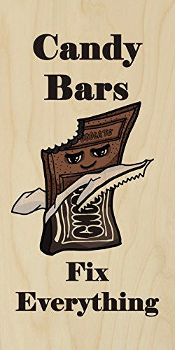 'Candy Bars Fix Everything' Food Humor Cartoon - Plywood Wood Print Poster Wall Art