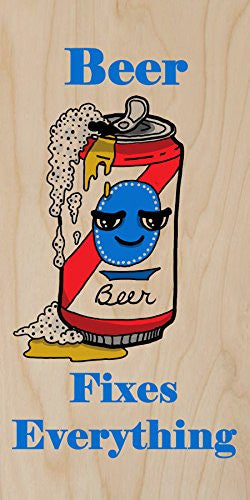 'Beer Fixes Everything' Food Humor Cartoon - Plywood Wood Print Poster Wall Art