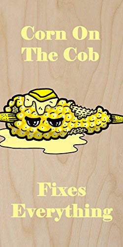 'Corn on the Cob Fixes Everything' Food Humor Cartoon - Plywood Wood Print Poster Wall Art