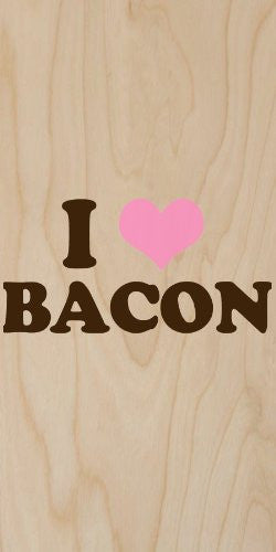 'I 'Heart' Bacon' Text Love - Plywood Wood Print Poster Wall Art